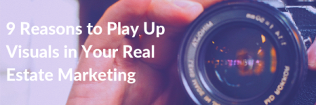 Visuals in real estate marketing
